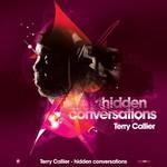 Terry Callier, Hidden Conversations