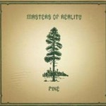 Masters of Reality, Pine / Cross Dover