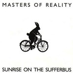 Masters of Reality, Sunrise on the Sufferbus