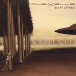 Chevelle, Sci-Fi Crimes