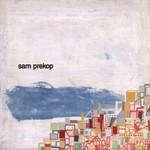 Sam Prekop, Sam Prekop