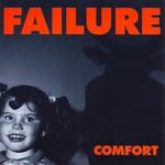 Failure, Comfort