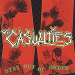 The Casualties, Stay Out of Order