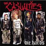The Casualties, Die Hards