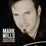 Mark Wills, 2nd Time Around