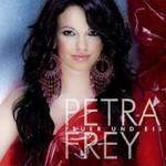Petra Frey, Feuer Und Eis