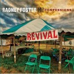 Radney Foster & The Confessions, Revival