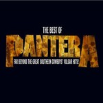 Pantera, The Best of Pantera: Far Beyond the Great Southern Cowboys' Vulgar Hits!