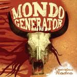 Mondo Generator, Cocaine Rodeo (Bonus Tracks)