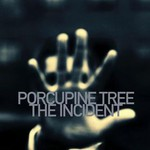 Porcupine Tree, The Incident