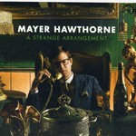 Mayer Hawthorne, A Strange Arrangement