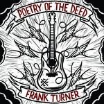 Frank Turner, Poetry of the Deed