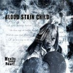 Blood Stain Child, Mystic Your Heart