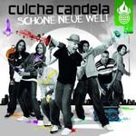 Culcha Candela, Schone neue Welt