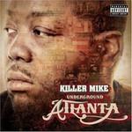 Killer Mike, Underground Atlanta