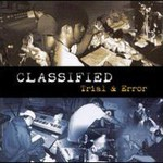 Classified, Trial & Error