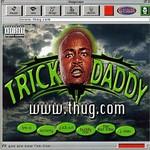 Trick Daddy, www.thug.com