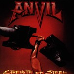 Anvil, Strength of Steel