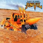 Anvil, Plenty of Power
