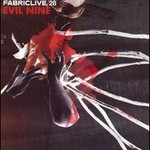 Evil 9, Fabriclive.28