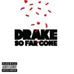Drake, So Far Gone EP