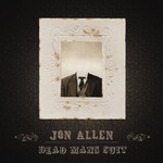 Jon Allen, Dead Man's Suit mp3