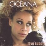 Oceana, Love Supply