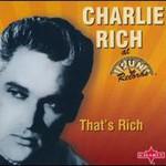 Charlie Rich, That's Rich