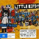 Little Birdy, Hollywood
