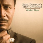 Karl Denson's Tiny Universe, Brother's Keeper