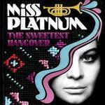 Miss Platnum, The Sweetest Hangover