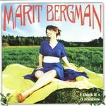 Marit Bergman, I Think It's a Rainbow