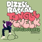 Dizzee Rascal, Tongue n' Cheek