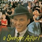 Frank Sinatra, A Swingin' Affair!