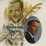 Frank Sinatra, I Remember Tommy