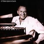 Frank Sinatra, Ol' Blue Eyes Is Back