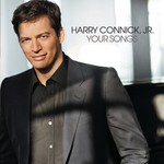 Harry Connick, Jr., Your Songs