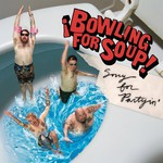 Bowling for Soup, Sorry for Partyin'