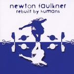 Newton Faulkner, Rebuilt by Humans mp3