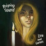 Reigning Sound, Love and Curses