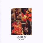 Girls, Album