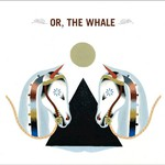 Or, The Whale, Or, the Whale