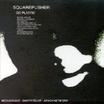 Squarepusher, Go Plastic