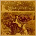 Vic Chesnutt, Left To His Own Devices