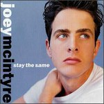 Joey McIntyre, Stay the Same