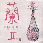 Shao Rong, Orchid II