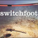 Switchfoot, The Beautiful Letdown