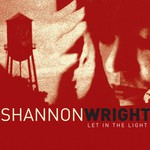 Shannon Wright, Let In the Light