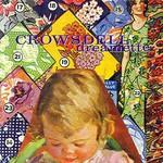 Crowsdell, Dreamette