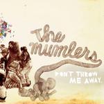 The Mumlers, Don't Throw Me Away